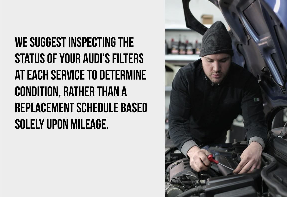 have the air filter inspected at each service
