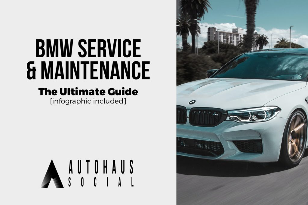 BMW Service & Maintenance - The Ultimate Guide [infographic included]