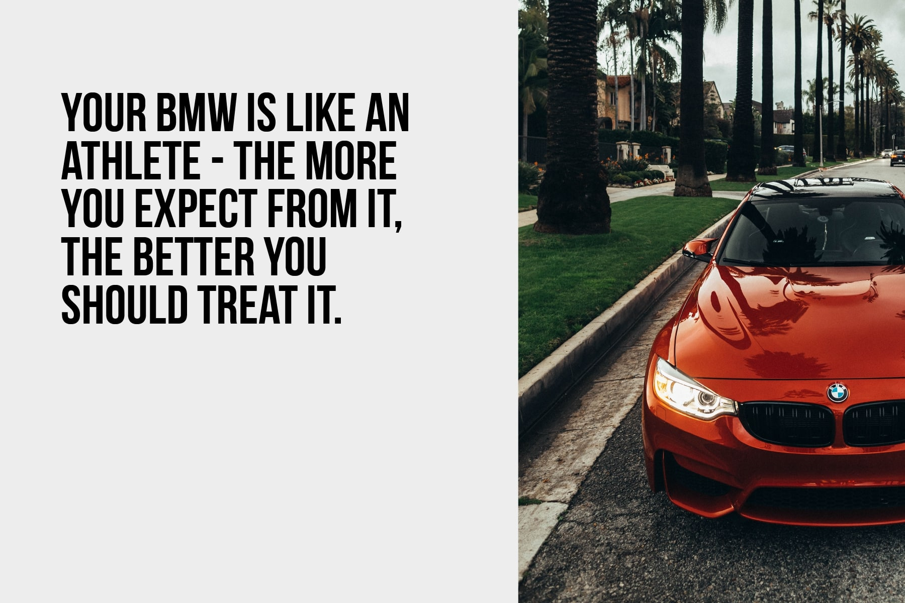 Your BMW is like an athlete
